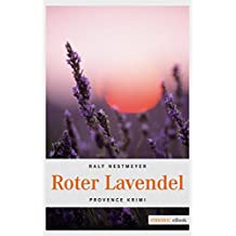Roter Lavendel (Provence Krimi)