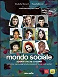 Il mondo sociale. Per gli Ist. professionali. Con espansione online