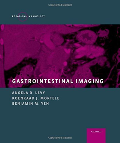 Gastrointestinal Imaging (Rotations in Radiology) (2015-09-17)