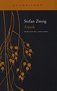 Amok par Stefan Zweig