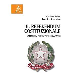 Il referendum costituzionale. Vademecum per un vot