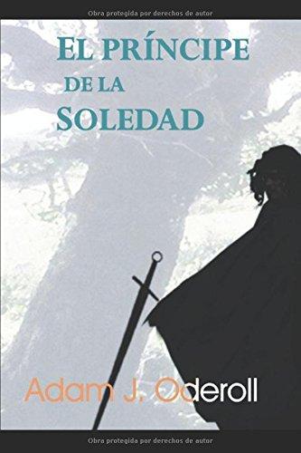 Portada del libro El príncipe de la soledad