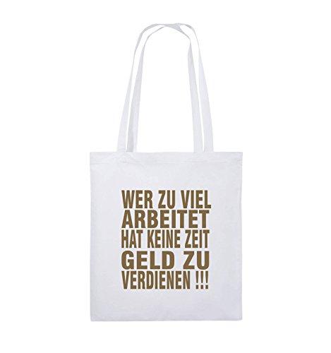 Comedy Bags - Wer zuviel arbeitet hat keine Zeit Geld zu verdienen! - Jutebeutel - lange Henkel - 38x42cm - Farbe: Schwarz / Silber Weiss / Hellbraun