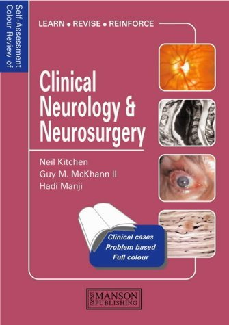 Self-Assessment Colour Review of Clinical Neurology and Neurosurgery by Neil D. Kitchen (2003-03-03)