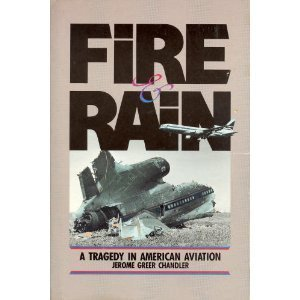 Fire and Rain: A Tragedy in American Aviation