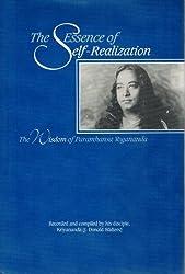 Essence of Self-Realization: The Wisdom of Paramahansa Yogananda by Paramahansa Yogananda (1990-11-02)