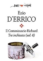 Il commissario Richard. Tre inchieste vol. 4 (Fogli volanti)
