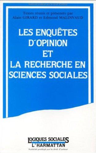 Les enquêtes d'opinion et la recherche en sciences sociales