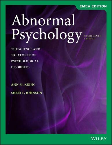 Abnormal Psychology: The Science and Treatment of Psychological Disorders