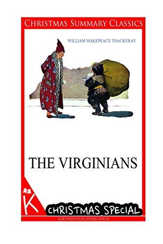 The Virginians [Christmas Summary Classics] por William Makepeace Thackeray