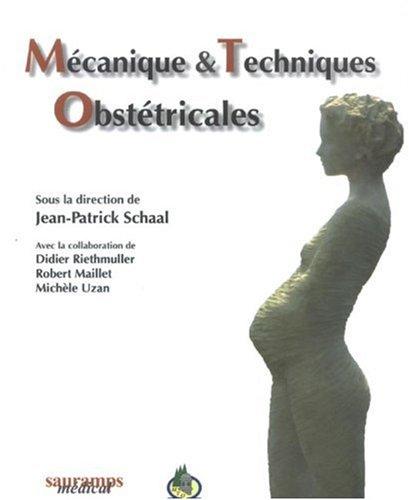 Mécanique et technique obstétricales (3 éditions)