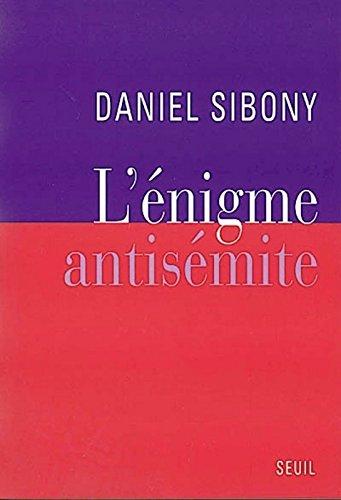 L'Enigme antisémite