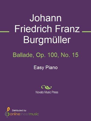 Ballade, Op. 100, No. 15