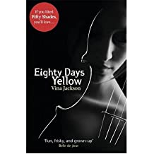 [ Eighty Days Yellow ] By Jackson, Vina ( Author ) Aug-2012 [ Paperback ] Eighty Days Yellow