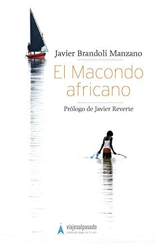 El Macondo Africano por Javier Brandoli