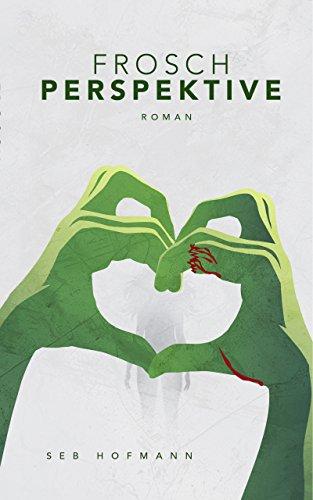 Buchseite und Rezensionen zu 'Froschperspektive' von Seb Hofmann