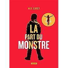 La part du monstre (Celle qui a tous les dons) (French Edition)