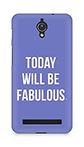 AMEZ today will be fabulous Back Cover For Asus Zenfone C ZC451CG