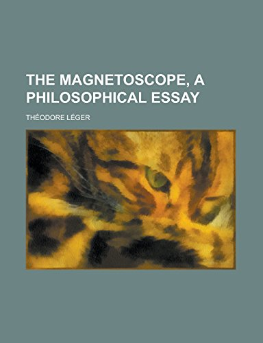 the-magnetoscope-a-philosophical-essay