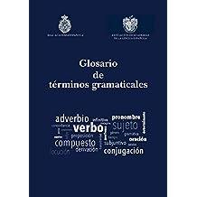 Glosario de Términos Gramaticales: 44 (Obras de referencia, 44)