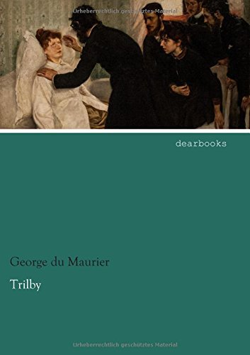 Trilby by George du Maurier (2014-12-18)