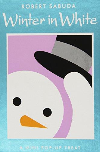 Winter in White (Pop Up Lift the Flap Book) por Robert Sabuda