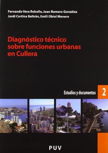 Diagnóstico técnico sobre funciones urbanas en Cullera (Desarrollo Territorial.)