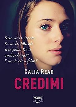 Credimi (Life) di [Read, Calia]