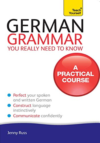 German Grammar You Really Need To Know: Teach Yourself (English Edition) por Jenny Russ