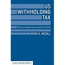 US Withholding Tax: Practical Implications of QI and FATCA