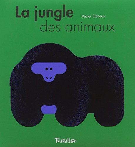 La jungle des animaux (Blanc Noir) por Xavier Deneux