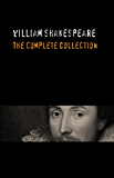 William Shakespeare: The Complete Collection