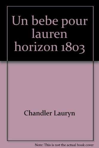 Un bebe pour lauren horizon 1803