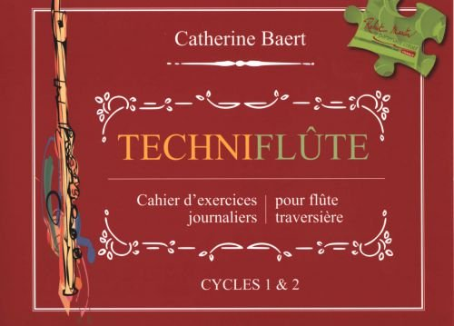 Techniflute Flûte Traversiere par Catherine Baert