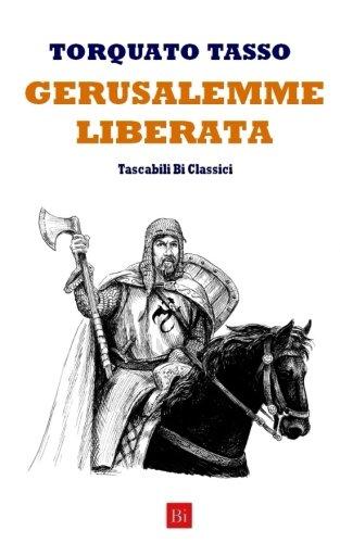 Gerusalemme Liberata: Edizione Integrale