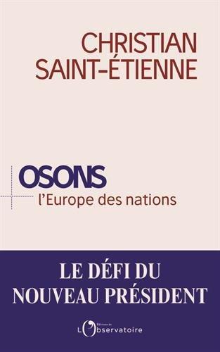 Osons l'Europe des nations par Christian Saint-Etienne