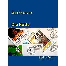 Die Kette: Ein Berlin-Krimi (Die Berlin-Krimis)