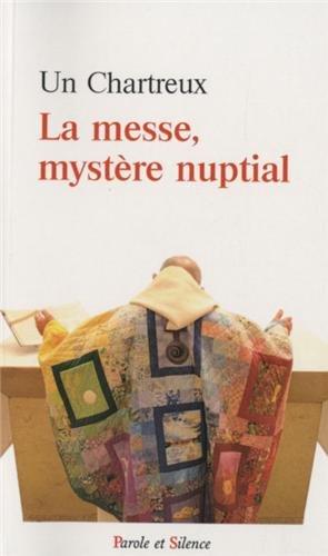 La messe, mystère nuptial