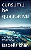 cunsumu he qualitativu: mentri a medica tradiziunali (Cornish Edition)