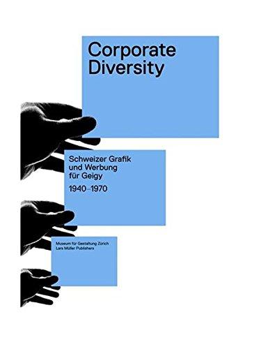 Corporate Diversity: Schweizer Grafik und Werbung für Geigy 1940 -1970