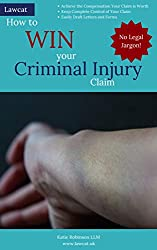How to Win your Criminal Injuries Claim