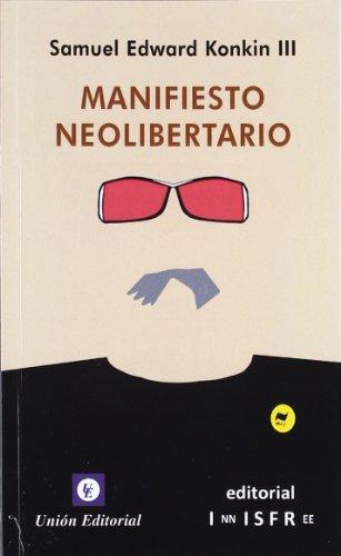 Manifiesto Neolibertario (Innisfree)