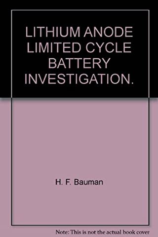 LITHIUM-ANODE LIMITED CYCLE BATTERY INVESTIGATION.