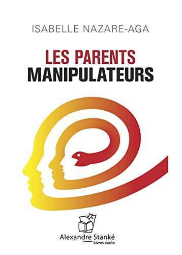 Les parents manipulateurs (1CD audio)