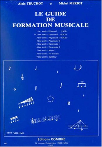 Le Guide de formation musicale, débutant 2