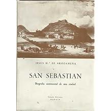 San Sebastian. Biografía sentimental de una ciudad