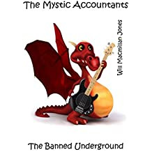 The Mystic Accountants (The Banned Underground Book 2)