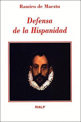 *Defensa de la Hispanidad (Literatura y Ciencia de la Literatura) por Ramiro Maeztu