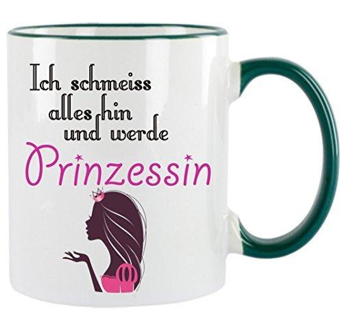 Creativ Deluxe Ich schmeiss Alles hin und werde Prinzessin Kaffeetasse mit Motiv, Bedruckte Tasse...