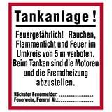 Schild Tankanlage! Feuergefährlich ... 38 x 33,5cm PVC